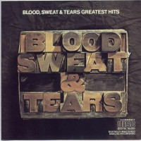 Purchase Blood, Sweat & Tears - Greatest Hits