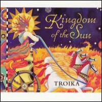 Purchase Troika - Kingdom of the Sun