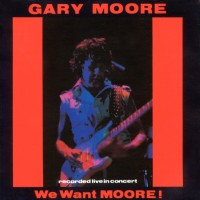 Purchase Gary Moore - We Want Moore