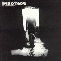 Purchase Hell Is For Heroes - Unknown Album (18/02/2007 16:03:23)