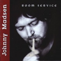 Purchase Johnny Madsen - Room Service