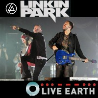 Purchase Linkin Park - Live Earth 07-07-07