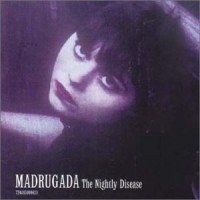 Purchase Madrugada - The Nightly Disease