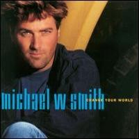 Purchase Michael W. Smith - Change Your World
