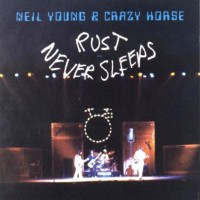 Purchase Neil Young - Rust Never Sleeps