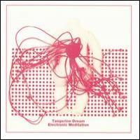 Purchase Tangerine Dream - Electronic Meditation