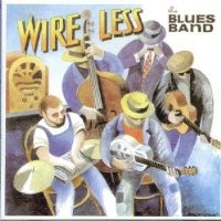Purchase The Blues band - Wire Less