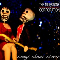 Purchase The Milestone Corporation - Songs About Steven