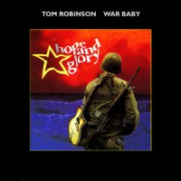 Purchase Tom Robinson - War Baby: Hope And Glory