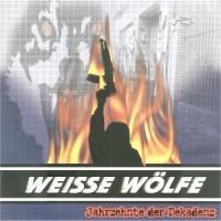 Purchase Weisse Wölfe - Jahrzehnte der Dekadenz