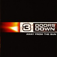 Purchase 3 Doors Down - Away From The Sun