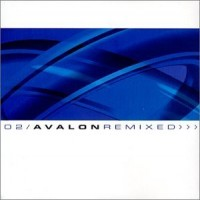 Purchase Avalon - O2 · Avalon Remixed