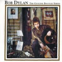 Purchase Bob Dylan - The Genuine Bootleg Series Vol. 1 CD1
