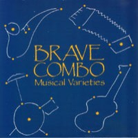 Purchase Brave Combo - Musical Varieties