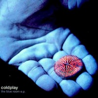 Purchase Coldplay - Blue Room (EP)
