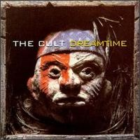 Purchase The Cult - Dreamtime