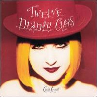 Purchase Cyndi Lauper - Twelve Deadly Cyns... And Then Some