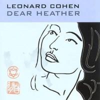 Purchase Leonard Cohen - Dear Heather
