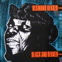 Purchase Desmond Dekker - Black And Dekker - Compass Point
