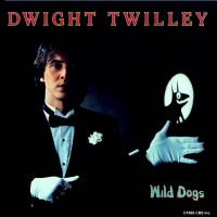 Purchase Dwight Twilley - Wild Dogs