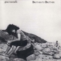 Purchase Gino Vannelli - Brother to Brother