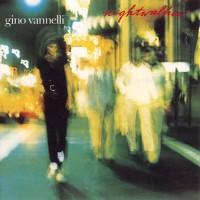 Purchase Gino Vannelli - Nightwalker