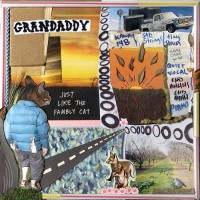 Purchase Grandaddy - Just Like the Fambly Cat