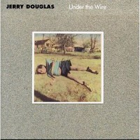 Purchase Jerry Douglas - Under the Wire