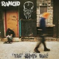 Purchase Rancid - Life Won't Wai t