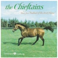 Purchase The Chieftains - Ballad of the Irish Horse