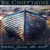 Purchase The Chieftains - Water From the Well