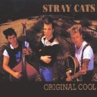 Purchase Stray Cats - Original Cool