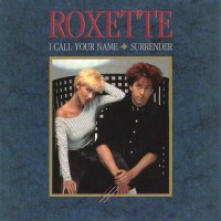 Purchase Roxette - I Call Your Name