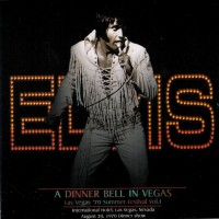 Purchase Elvis Presley - A Dinner Bell In Vegas