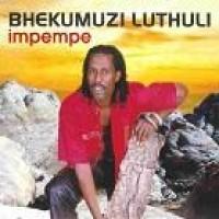 Purchase Bhekumuzi Luthuli - Impempe