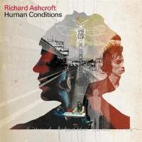 Purchase Richard Ashcroft - Human Conditions