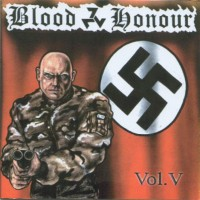 Purchase Blood & Honour Vol. 5 - Trotz Verbot nicht tot