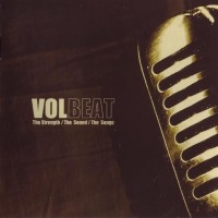Purchase Volbeat - The Strength The Sound The Songs