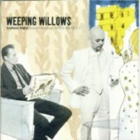 Purchase Weeping Willows - Endless Night
