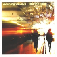 Purchase Weeping Willows - Into The Light