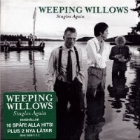 Purchase Weeping Willows - Singles Again