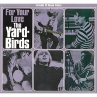 Purchase The Yardbirds - For Your Love