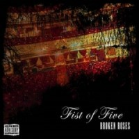 Purchase Fist of Five - Broken Roses