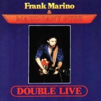 Purchase Frank Marino & Mahogany Rush - [1992] Double Live