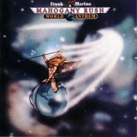 Purchase Frank Marino & Mahogany Rush - [1977] World Anthem