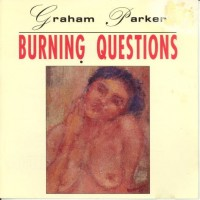 Purchase Graham Parker - Burning Questions