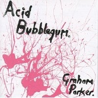 Purchase Graham Parker - Acid Bubblegum