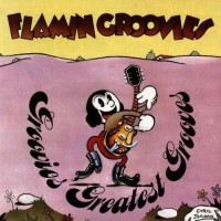 Purchase The Flamin' Groovies - Groovies' Greatest Grooves