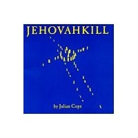 Purchase Julian Cope - Jehovahkill
