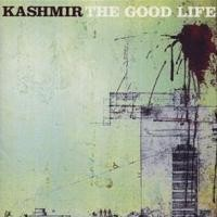 Purchase Kashmir - The Good Life